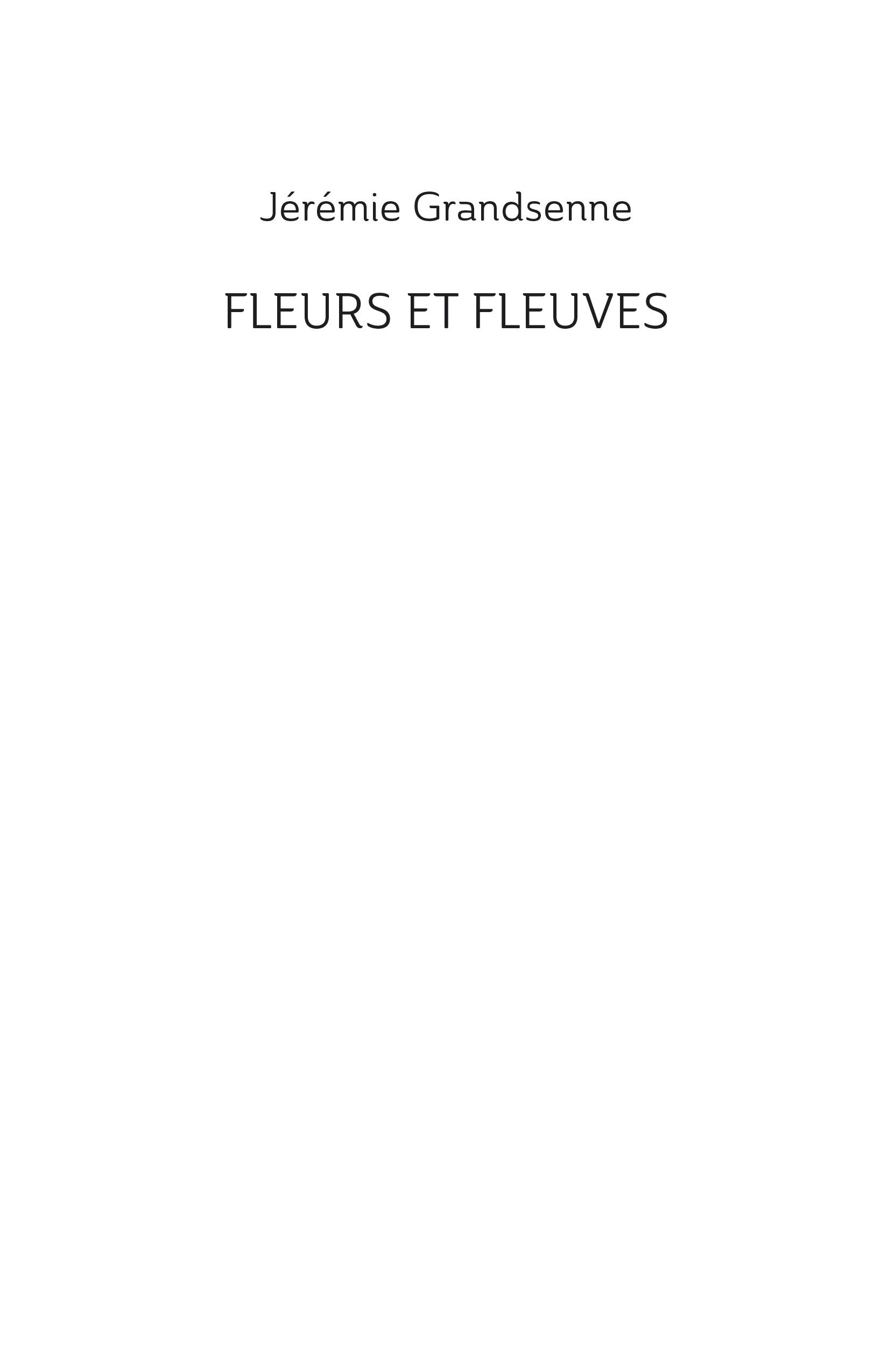 jeremiegrandsenne_fleursetfleuves_couv